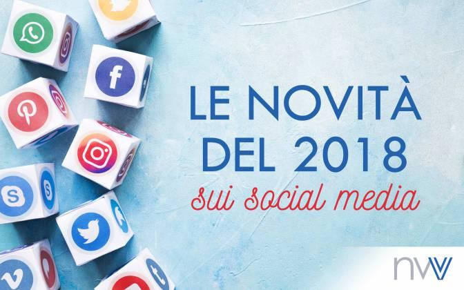 Le novità dei social network che hanno segnato il 2018